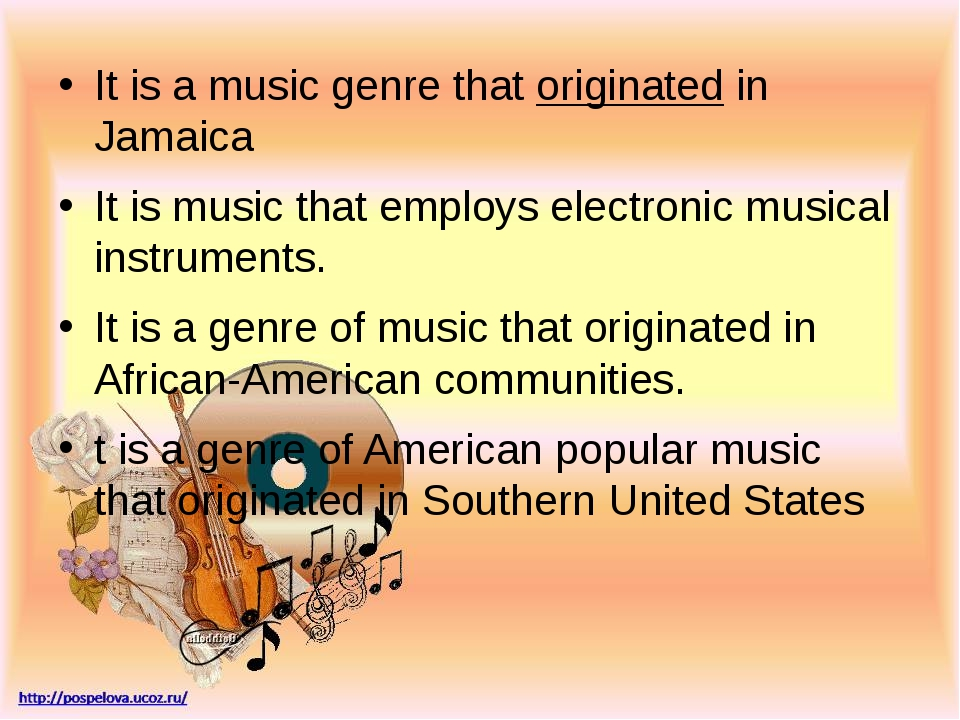 It is a music genre that originated in Jamaica It is music that employs elect...