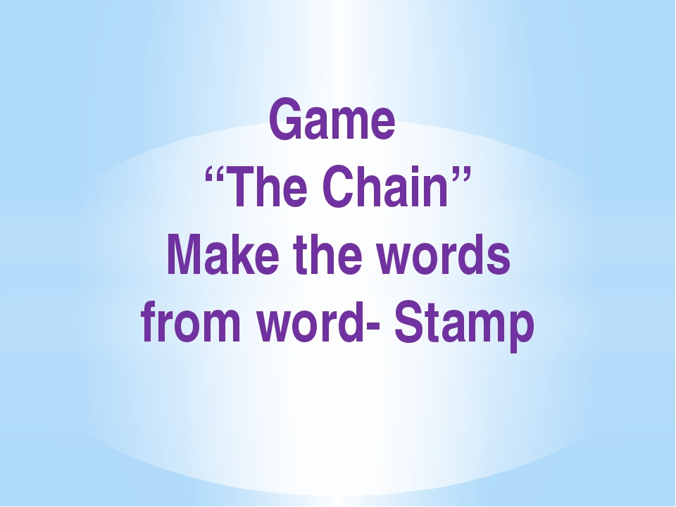 "Game ""The Chain"" Make the words from word- Stamp"