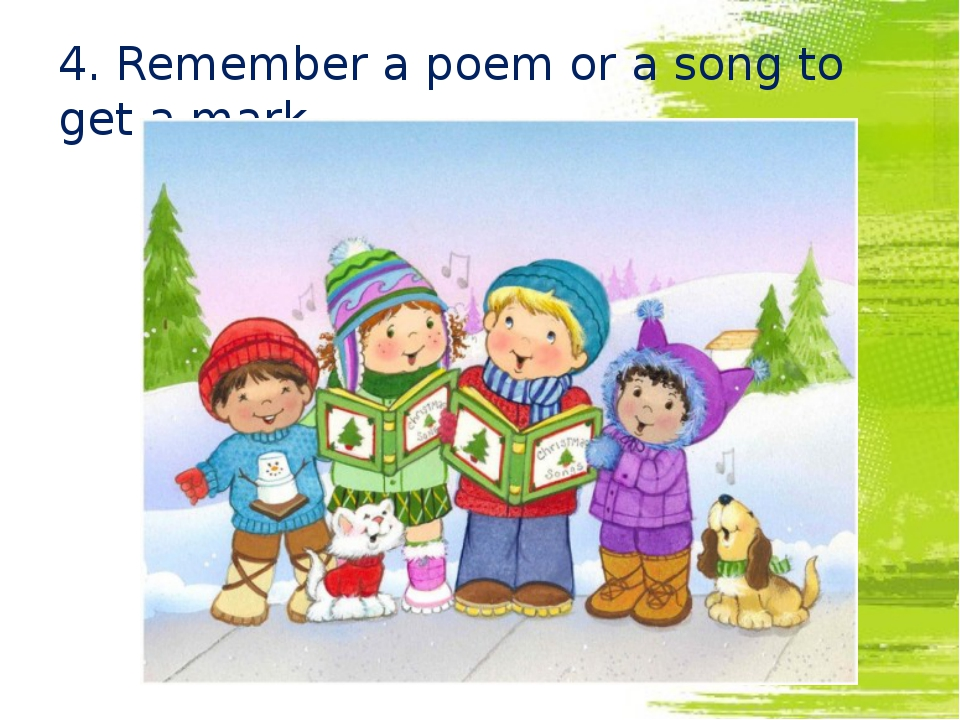 4. Remember a poem or a song to get a mark