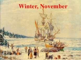 Winter, November