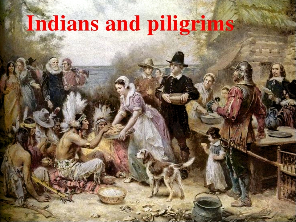 Indians and piligrims