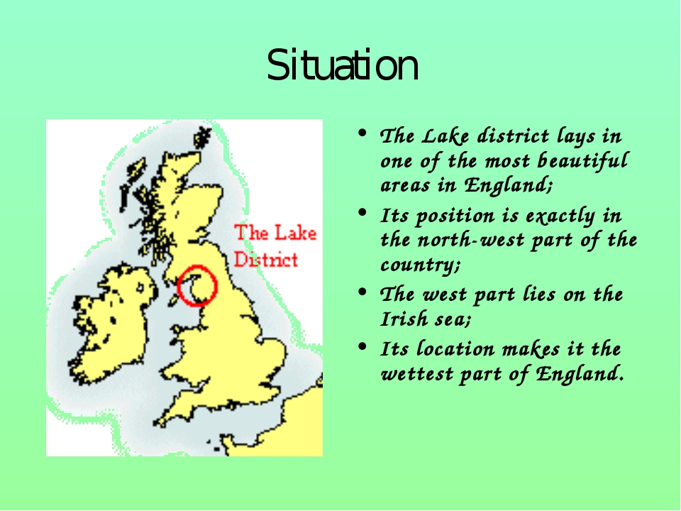 Situation The Lake district lays in one of the most beautiful areas in Englan...