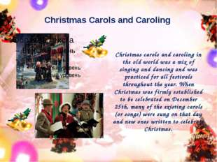 Christmas Carols and Caroling Christmas carols and caroling in the old world