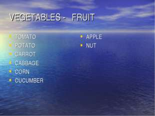 VEGETABLES - FRUIT TOMATO POTATO CARROT CABBAGE CORN CUCUMBER APPLE NUT