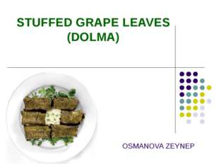 OSMANOVA ZEYNEP STUFFED GRAPE LEAVES (DOLMA)