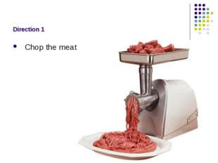 Direction 1 Chop the meat