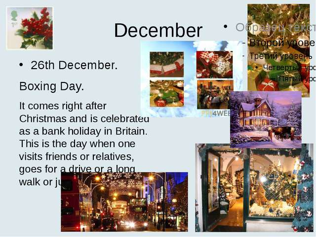 December 26th December. Boxing Day. It comes right after Christmas and is cel...
