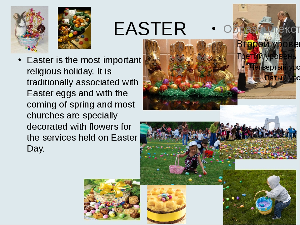 EASTER Easter is the most important religious holiday. It is traditionally as...