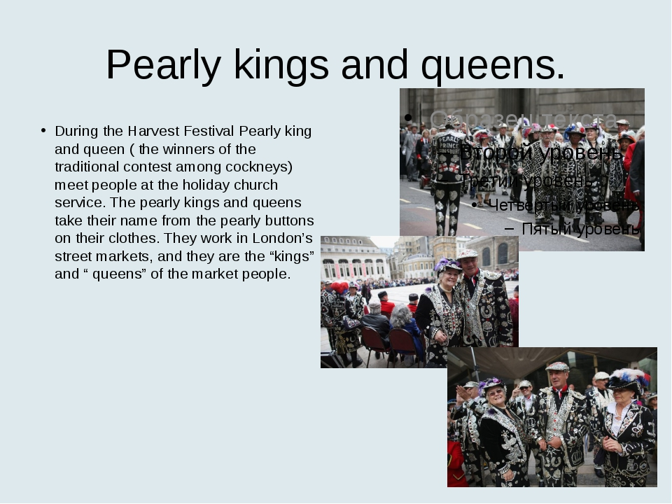 Pearly kings and queens. During the Harvest Festival Pearly king and queen (...
