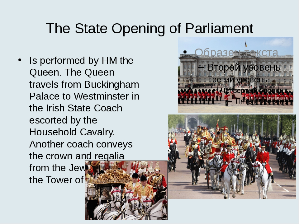 The State Opening of Parliament Is performed by HM the Queen. The Queen trave...