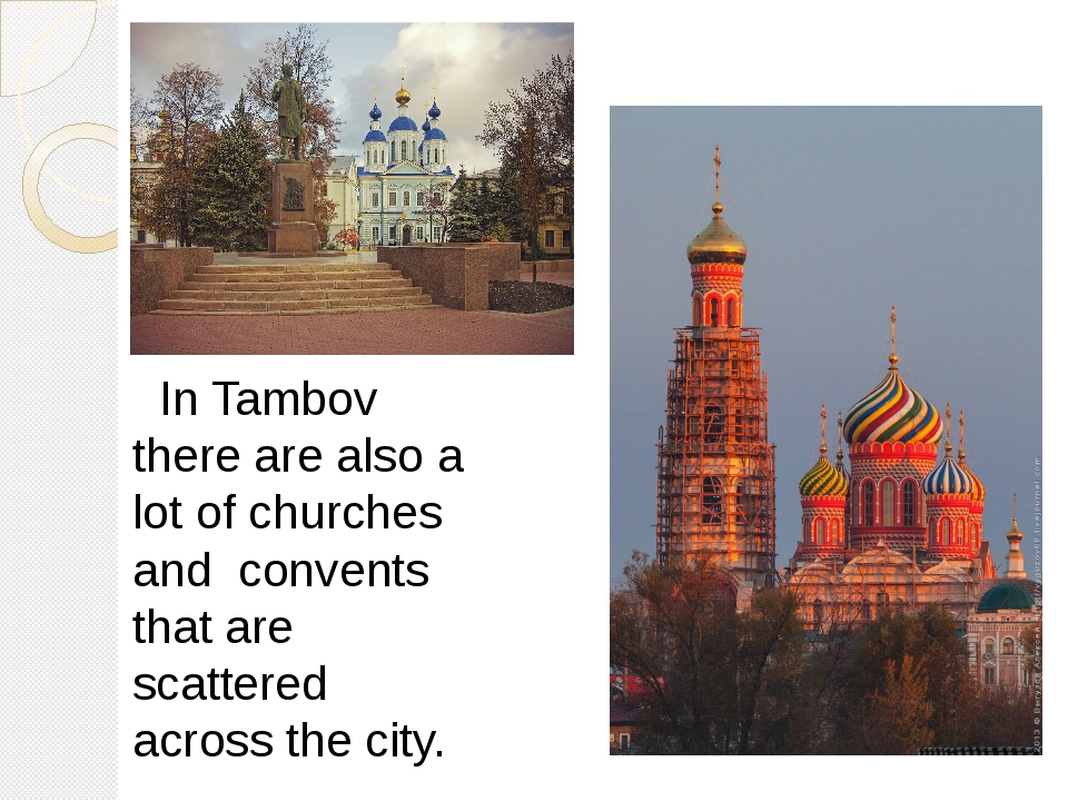 In Tambov there are also a lot of churches and convents that are scattered a...