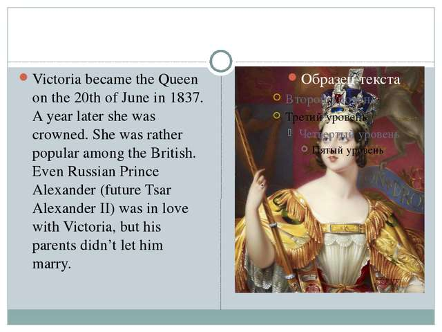 Victoria became the Queen on the 20th of June in 1837. A year later she was...