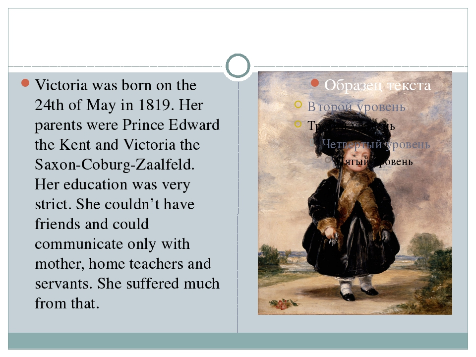 Victoria was born on the 24th of May in 1819. Her parents were Prince Edward...