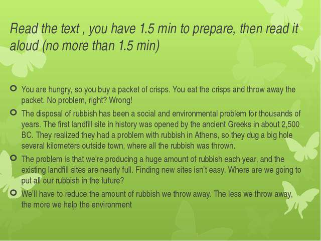 Read the text , you have 1.5 min to prepare, then read it aloud (no more than...