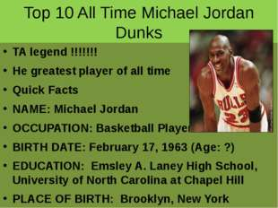 Top 10 All Time Michael Jordan Dunks TA legend !!!!!!! He greatest player of