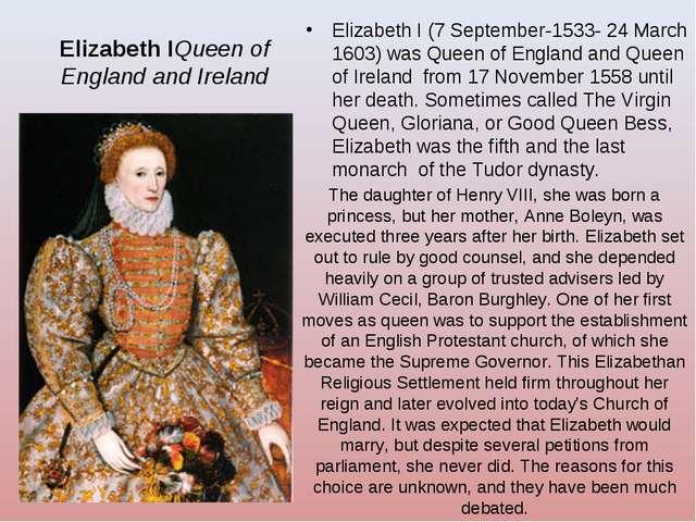 Elizabeth IQueen of England and Ireland Elizabeth I (7 September-1533- 24 Mar...