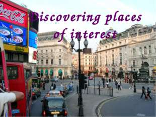 Discovering places of interest
