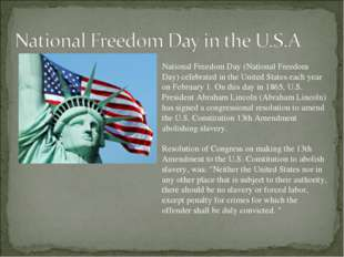 National Freedom Day (National Freedom Day) celebrated in the United States e
