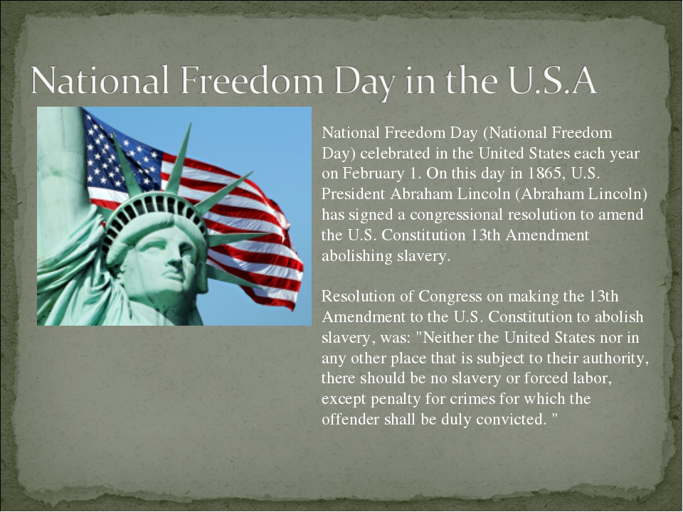 National Freedom Day (National Freedom Day) celebrated in the United States e...