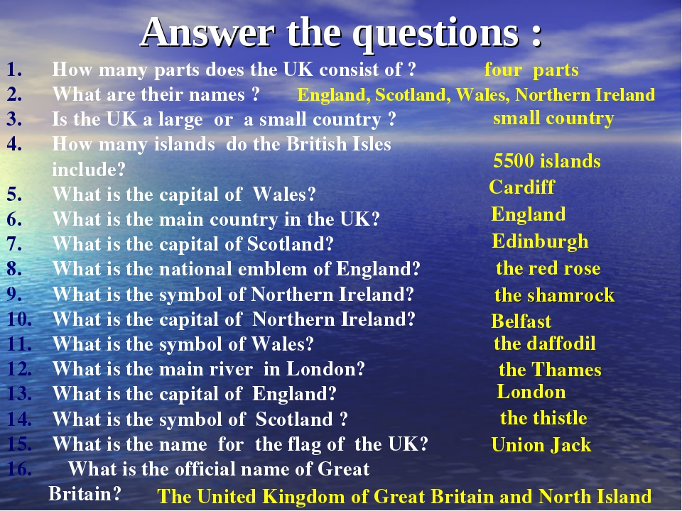 Answer the questions : How many parts does the UK consist of ? What are their...
