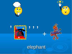 , , , , + elephant