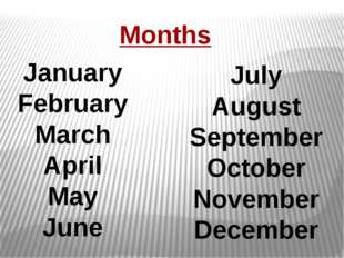 Months January February March April May June July August September October No
