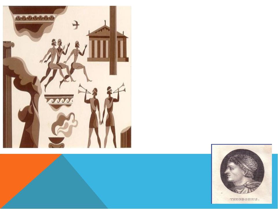 Более 11 веков в Олимпии проводились общегреческие игры В 394 г. н. э. Римск...