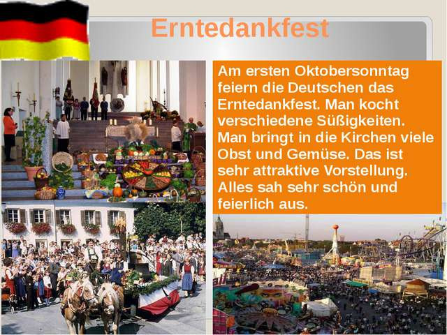 Erntedankfest Amersten Oktobersonntag feiern die Deutschen das Erntedankfest....