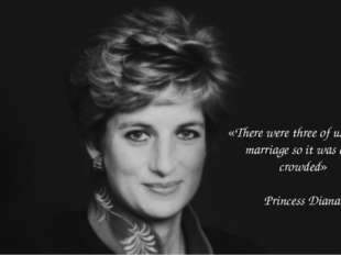 «There were three of us in this marriage so it was a bit crowded» Princess Di