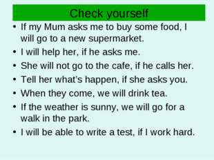 Check yourself If my Mum asks me to buy some food, I will go to a new superma
