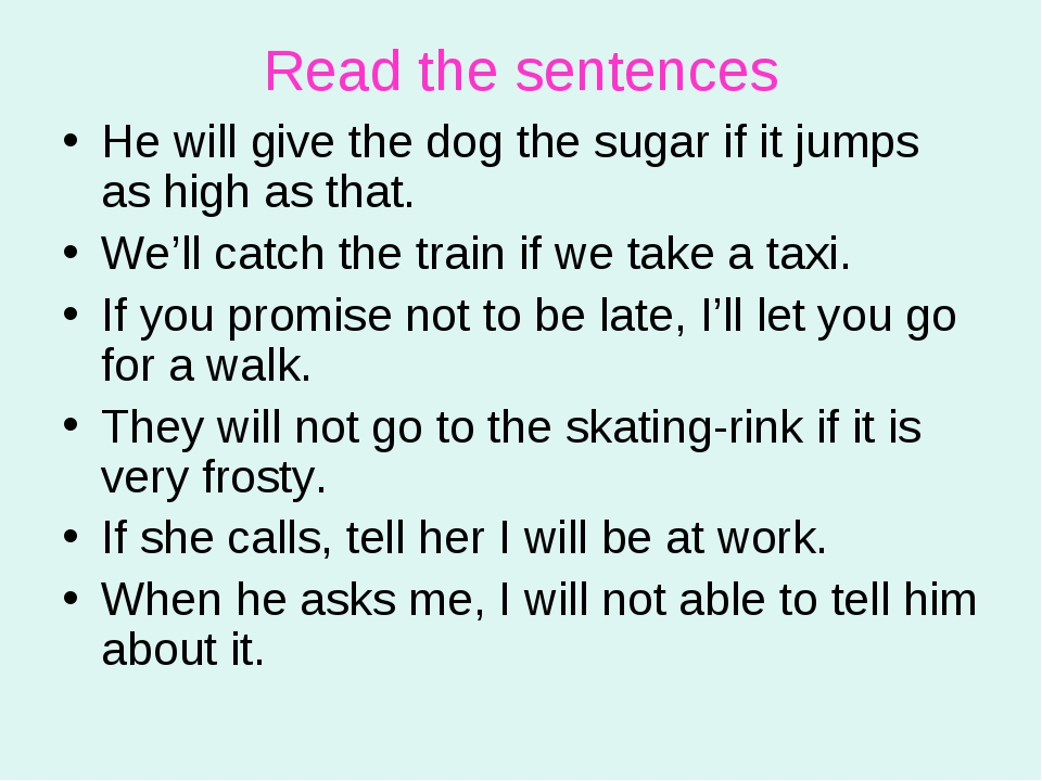 Read the sentences He will give the dog the sugar if it jumps as high as that...