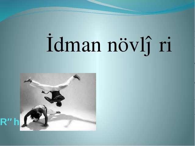 Rəhimli Xaliq İdman növləri