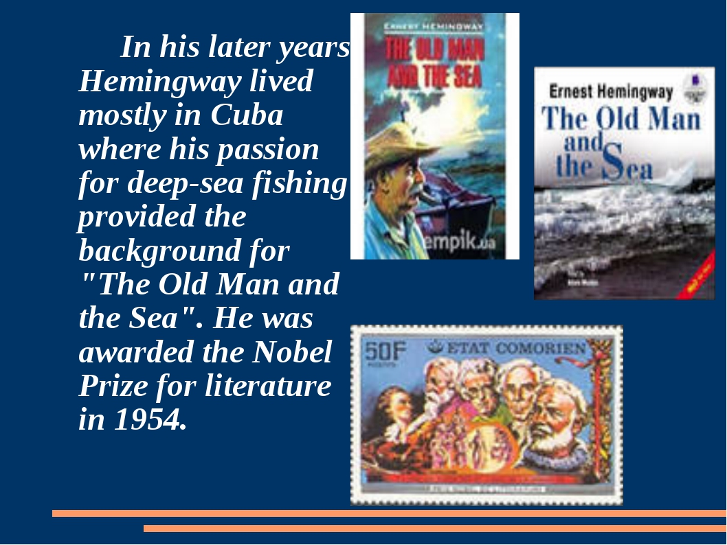 In his later years Hemingway lived mostly in Cuba where his passion for deep...